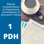 Ethical Considerations in Engineering: Investigation of Insurance Claims