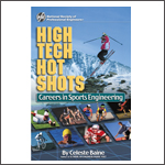 High Tech Hot Shots: Career in Sports Engineering