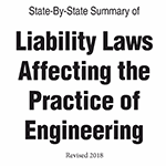 A State-by-State Summary of Liability Laws Affecting the Practice of Engineering, 2018